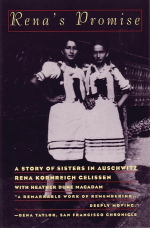 Rena's Promise A Story of Sisters in Auschwitz