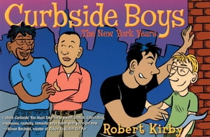 Curbside Boys The New York Years