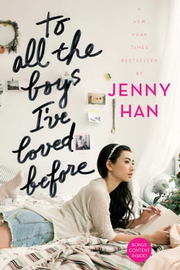 Book To All the Boys I've Loved Before by Jenny Han