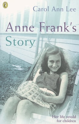 Book Anne Frank's Story by Carol Ann Lee