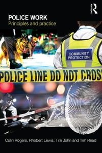 Police Work: Principles and Practice