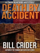 Death By Accident by Bill Crider