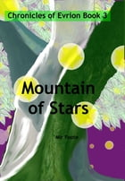 Mountain of Stars by Mir Foote