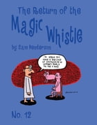 Magic Whistle #12