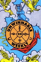 Unwinnable Weekly Issue 20 by Stuart Horvath