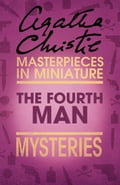 9780007526536 - Agatha Christie: The Fourth Man: An Agatha Christie Short Story - Buch