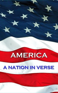 America, A Nation In Verse