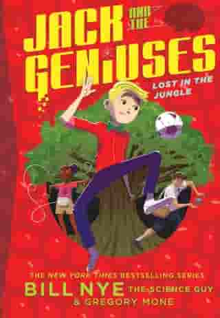 Lost in the Jungle: Jack and the Geniuses Book #3