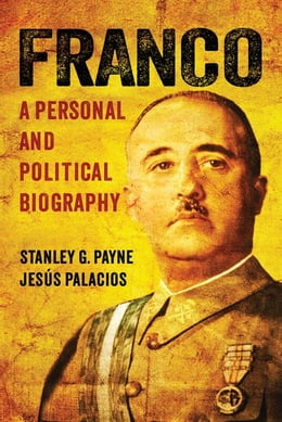Book Franco: A Personal and Political Biography by Payne, Stanley G.