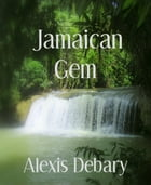 Jamaican Gem: Traveling Light where it grows Dark early by Alexis Debary