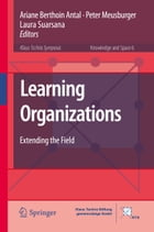 Learning Organizations: Extending the Field