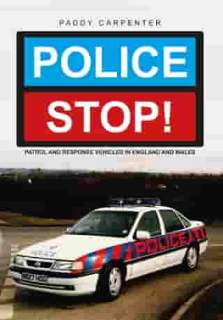 Police STOP!: Patrol and Response Vehicles in England and Wales