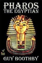 Pharos the Egyptian by Guy Boothby
