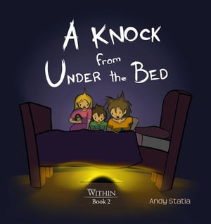 A Knock from Under the Bed