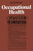 Occupational Health by G. Ffrench