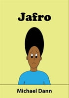 Jafro (American Edition) by Michael Dann