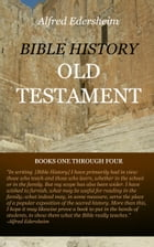 Bible History: Old Testament by Edersheim, Alfred