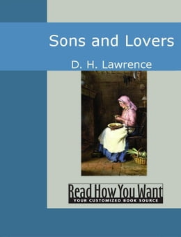 Book Sons And Lovers by Lawrence D. H.