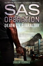 Death on Gibraltar (SAS Operation)