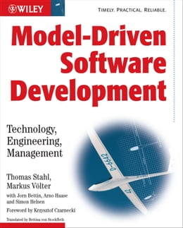 Book Model-Driven Software Development: Technology, Engineering, Management by Thomas Stahl