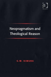 Neopragmatism and Theological Reason