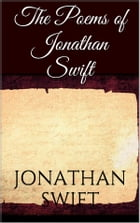 The Poems of Jonathan Swift by Jonathan Swift