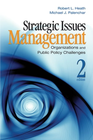 Strategic Issues Management Organizations and Public Policy Challenges