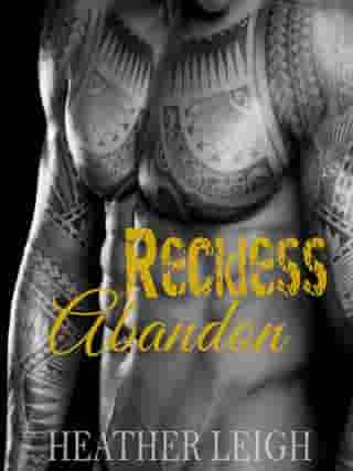 Reckless Abandon: Condemned Angels MC Series, #3 by Heather Leigh