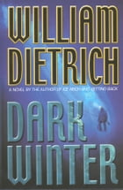 Dark Winter by William Dietrich