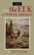 The Elk of North America