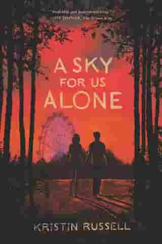 A Sky for Us Alone by Kristin Russell