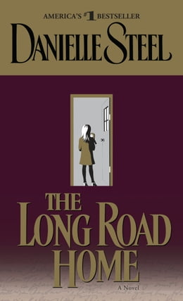 Book The Long Road Home by Danielle Steel