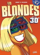 Les blondes en 3D T03 by Gaby
