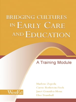 Bridging Cultures in Early Care and Education A Training Module