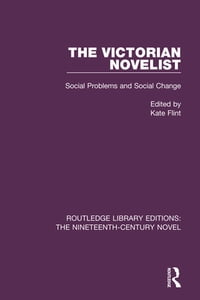 The Victorian Novelist: Social Problems and Change