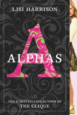 Book Alphas #1 by Lisi Harrison