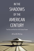 In the Shadows of the American Century Cover Image