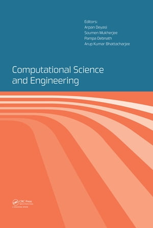 Computational Science and Engineering Proceedings of the International Conference on Computational Science and Engineering (Beliaghata,  Kolkata,  India