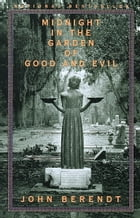 Midnight in the Garden of Good and Evil Cover Image