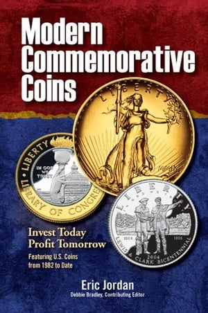 Modern Commemorative Coins Invest Today - Profit Tomorrow