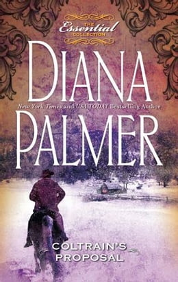 Book Coltrain's Proposal by Diana Palmer