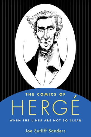 The Comics of Herg� When the Lines Are Not So Clear