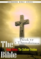 The Bible Douay-Rheims, the Challoner Revision, Book 59 1 Thessalonians by Zhingoora Bible Series