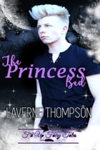 The Princess Bed: F'd Up Fairy Tales by LaVerne Thompson