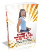 Spiritual Weight Loss Mentality by SoftTech