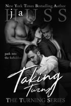 Taking Turns by J.A. Huss