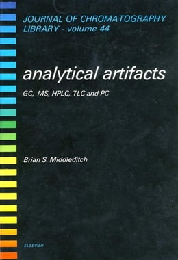 Book Analytical Artifacts: GC, MS, HPLC, TLC and PC by Middleditch, B.S.
