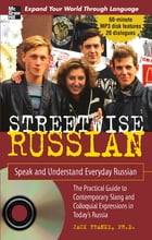 Streetwise Russian with Audio CD : Speak and Understand Everyday Russian: Speak and Understand Everyday Russian: Speak and Understand Everyday Russian by Jack Franke