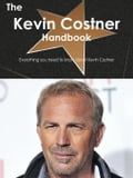 The Kevin Costner Handbook - Everything you need to know about Kevin Costner ac187bb4-7f2d-48de-bdb7-c5a1018ce123