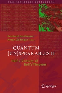 Quantum [Un]Speakables II: Half a Century of Bell's Theorem
